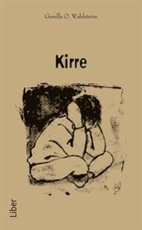 Kirre (pocket) – En bok om att möta, vårda och fostra trasiga barn