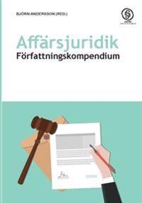 Affärsjuridik : författningskompendium