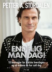 Bilde av bokomslaget til 'Endelig mandag! 10 leveregler for å elske hverdagen og nå målene du har satt deg'