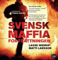 Svensk maffia – fortsättningen