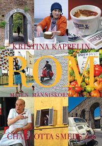 Rom : maten, människorna, livet