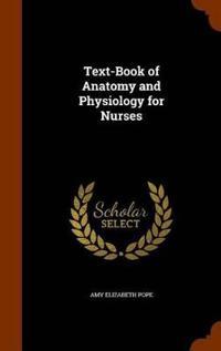 Bilde av Text-book Of Anatomy And Physiology For Nurses