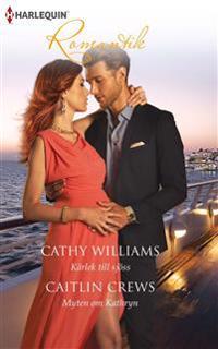 Kärlek till sjöss ; Myten om Kathryn