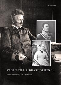 Vägen till Riddarholmen 14 : en släkthistoria