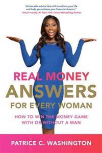 Bilde av Real Money Answers For Every Woman: How To Win The Money Game With Or Without A Man