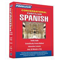Pimsleur Spanish (Castilian) Conversational Course – Level 1 Lessons 1-16 CD: Learn to Speak and Understand Castilian Spanish with Pimsleur Language P