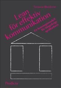 Lean för effektiv kommunikation en femstegsmodell för långsiktigt språkarb