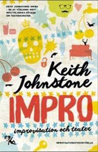 Impro : improvisation och teater