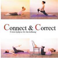 Connect & Correct:Första hjälpen för din hållning
