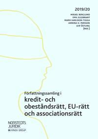 Författningssamling i kredit- och obeståndsrätt EU-rätt och associationsrätt : 2019/20