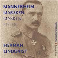 Mannerheim  : marsken, masken, myten