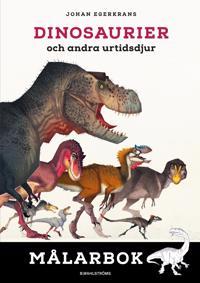 Dinosaurier och andra urtidsdjur. Målarbok