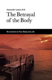 Bilde av The Betrayal Of The Body
