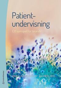 Patientundervisning : ett samspel för lärande