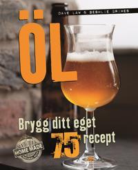 Öl : brygg ditt eget – 75 recept