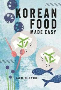 Bilde av Korean Food Made Easy