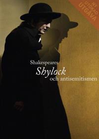 Shakespeares Shylock och antisemitismen