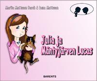 Julia ja Mäntyjärven Lucas