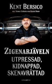 Zigenarjäveln : utpressad kidnappad skenavrättad
