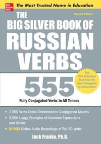 The Big Silver Book of Russian Verbs, 2nd Edition; Jack Franke ; 2011