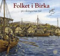 Folket i Birka : på vikingarnas tid