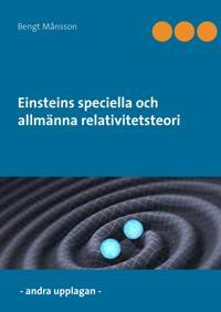 Einsteins speciella och allmänna relativitetsteori