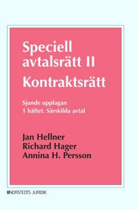 Speciell avtalsrätt II : kontraktsrätt Första häftet – Särskilda avtal