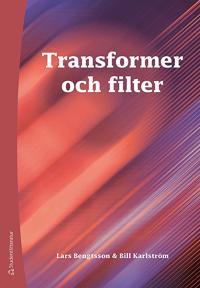 Transformer och filter