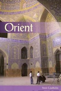 Orient – Möten med islam och den arabiska kulturen