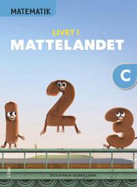 Matematik Livet i Mattelandet Grundbok C
