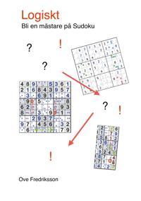 Logiskt: Bli en mästare på Sudoku