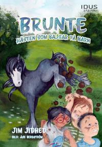 Brunte : Hästen som bajsar på barn