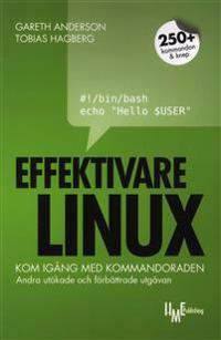 Effektivare Linux : kom igång med kommandoraden