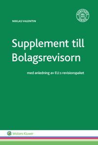 Supplement till Bolagsrevisorn : med anledning av EU:s revisionspaket