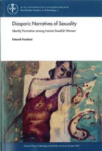 Bilde av Diasporic Narratives Of Sexuality : Identity Formation Among Iranian-swedish