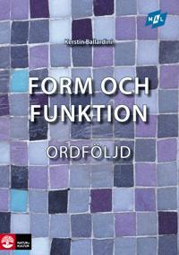 Mål Form och funktion Ordföljd, andra upplagan