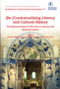 Bilde av (re-)contextualizing Literary And Cultural History : The Representation Of The Past In Literary And Material Culture