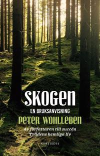 Skogen : en bruksanvisning