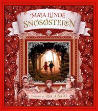 Bilde av bokomslaget til 'Snøsøsteren. en julefortelling'