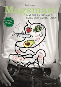 Magsmart : mat för en lugnare mage och bättre hälsa