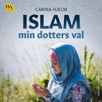 Islam: min dotters val