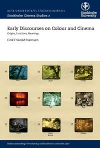 Bilde av Early Discourses On Colour And Cinema : Origins, Functions, Meanings