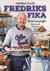 Fredriks fika – bakat med glädje