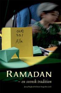 Ramadan : en svensk tradition