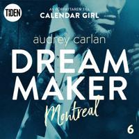 Dream Maker – Del 6: Montreal