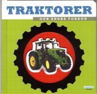 Traktorer och andra fordon