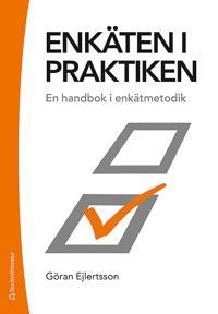 Enkäten i praktiken – En handbok i enkätmetodik