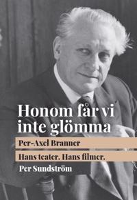 Per-Axel Branner : hans teater hans filmer