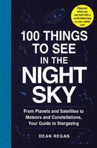 Bilde av 100 Things To See In The Night Sky