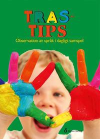 TRAS-tips : observation av språk i dagligt samspel